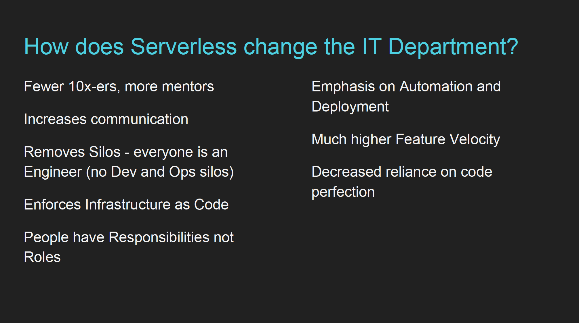 How does serverless change the IT department